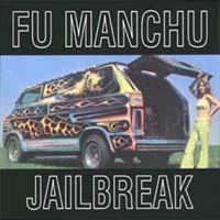 fu_manchu_jailbreak